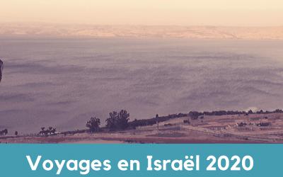 Voyage en Israël – Juillet 2020 – Sur les pas de Yéshoua et Le chemin des Patriarches
